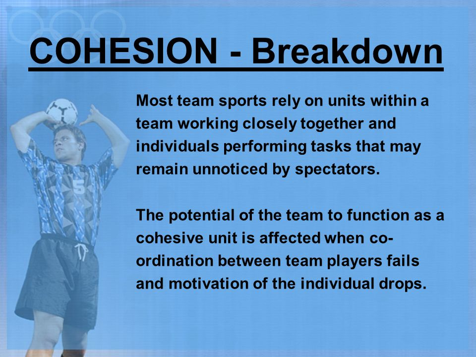 COHESION - Breakdown