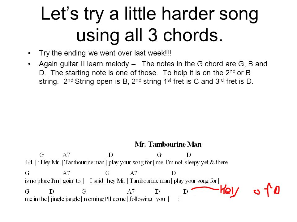 Let's try a little harder song using all 3 chords.