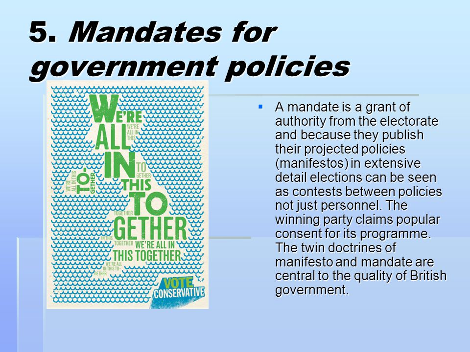 5. Mandates for government policies