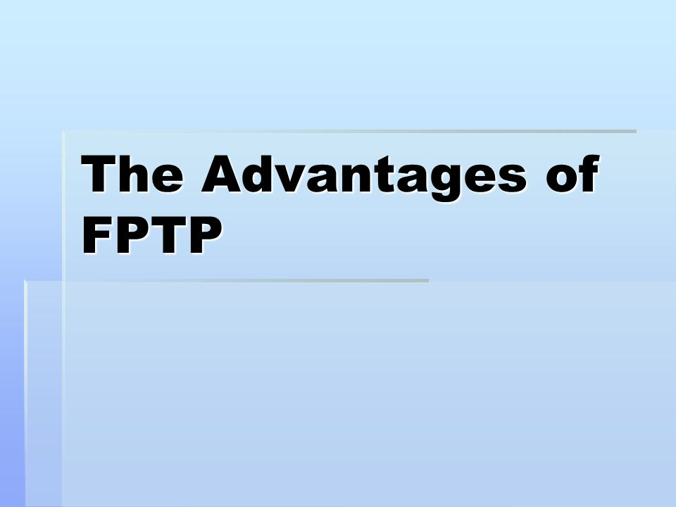 The Advantages of FPTP