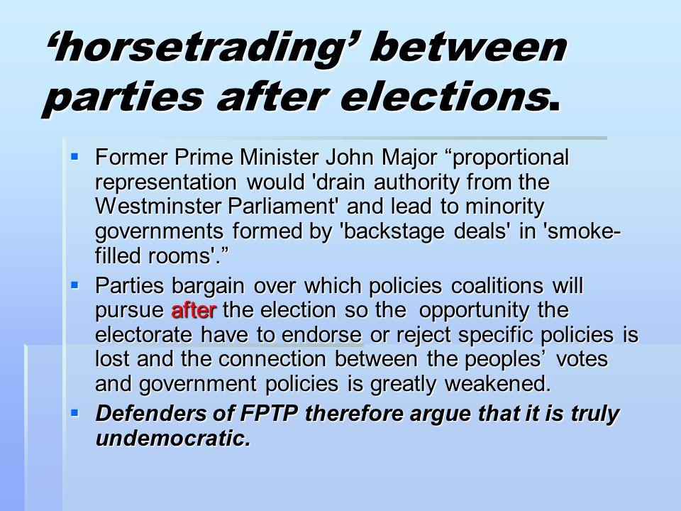 'horsetrading' between parties after elections.