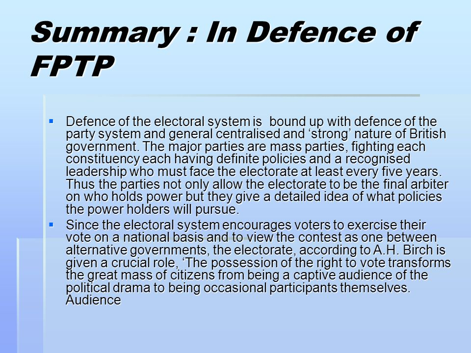 Summary : In Defence of FPTP