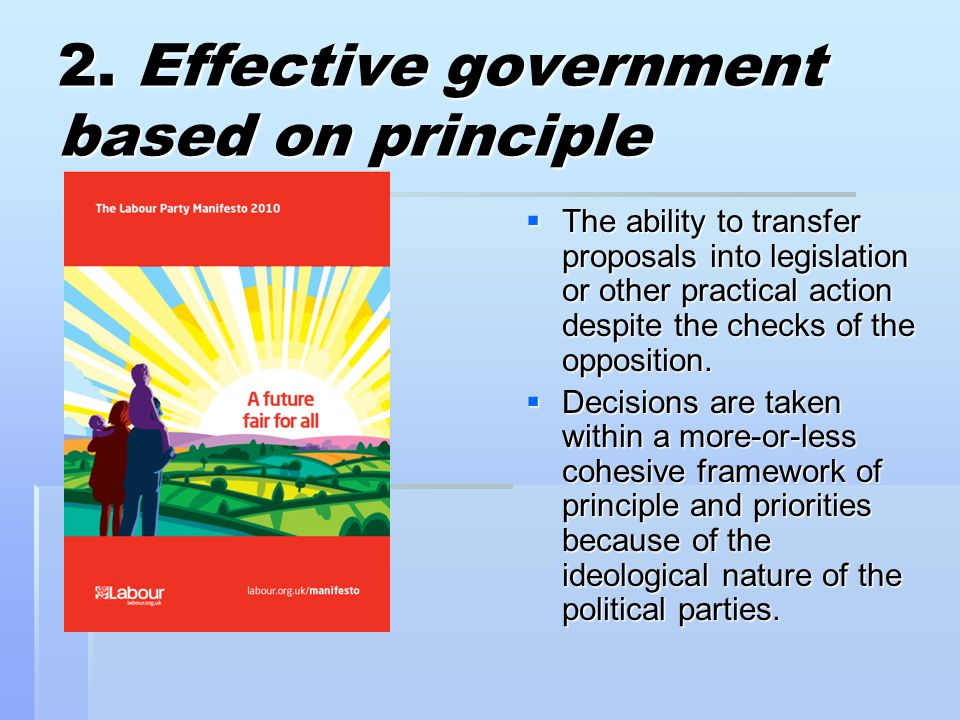 2. Effective government based on principle
