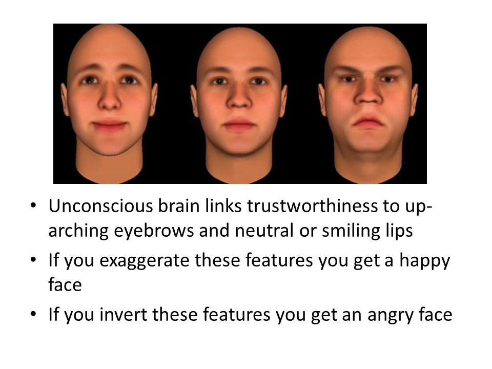 If you exaggerate these features you get a happy face