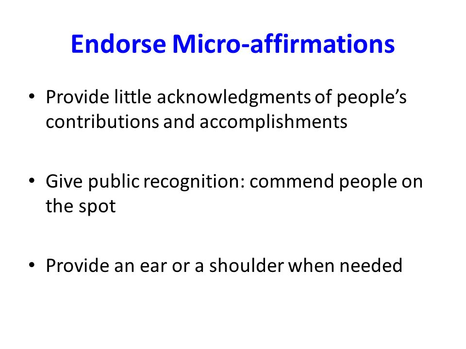 Endorse Micro-affirmations