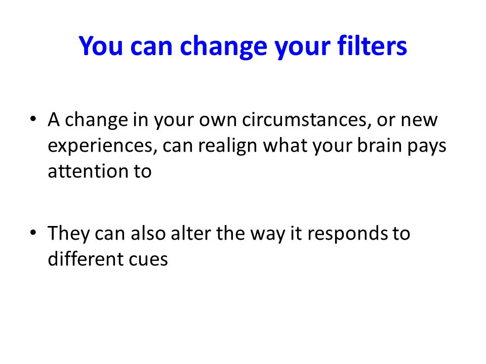 You can change your filters