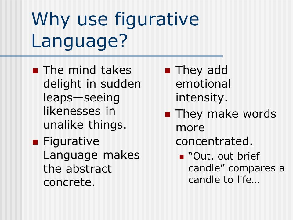 Why use figurative Language