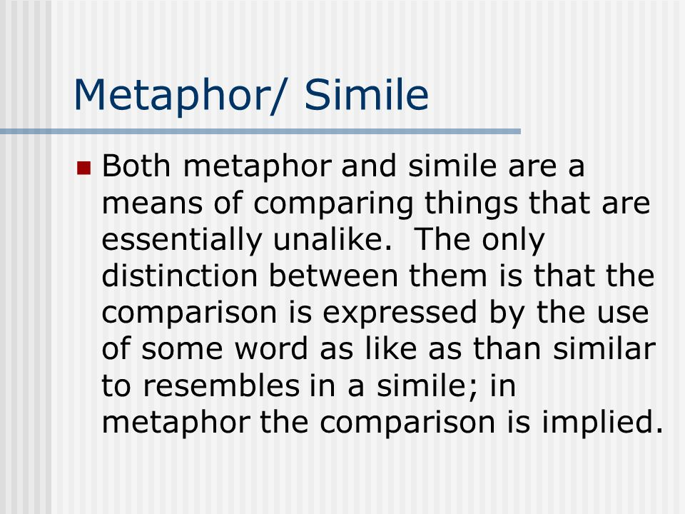 Metaphor/ Simile