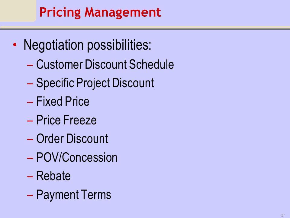 Negotiation possibilities: