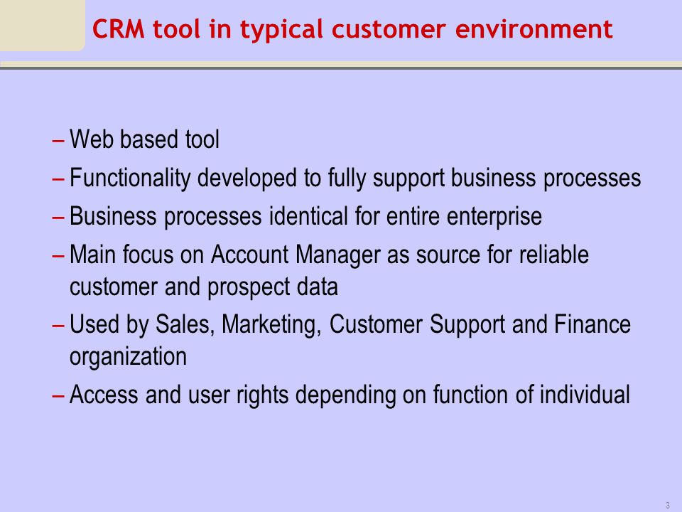 CRM tool in typical customer environment
