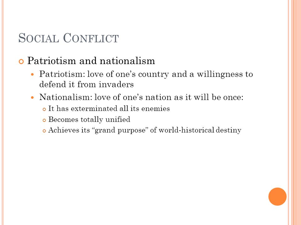 Social Conflict Patriotism and nationalism