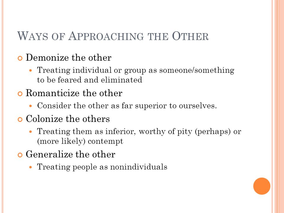 Ways of Approaching the Other