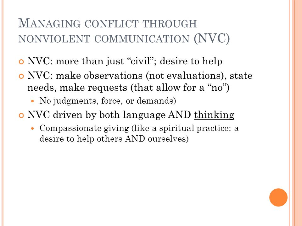 Managing conflict through nonviolent communication (NVC)