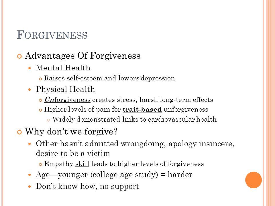 Forgiveness Advantages Of Forgiveness Why don't we forgive