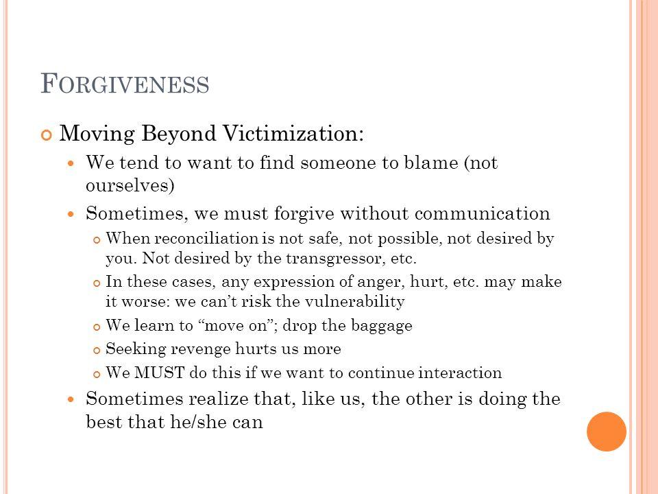 Forgiveness Moving Beyond Victimization: