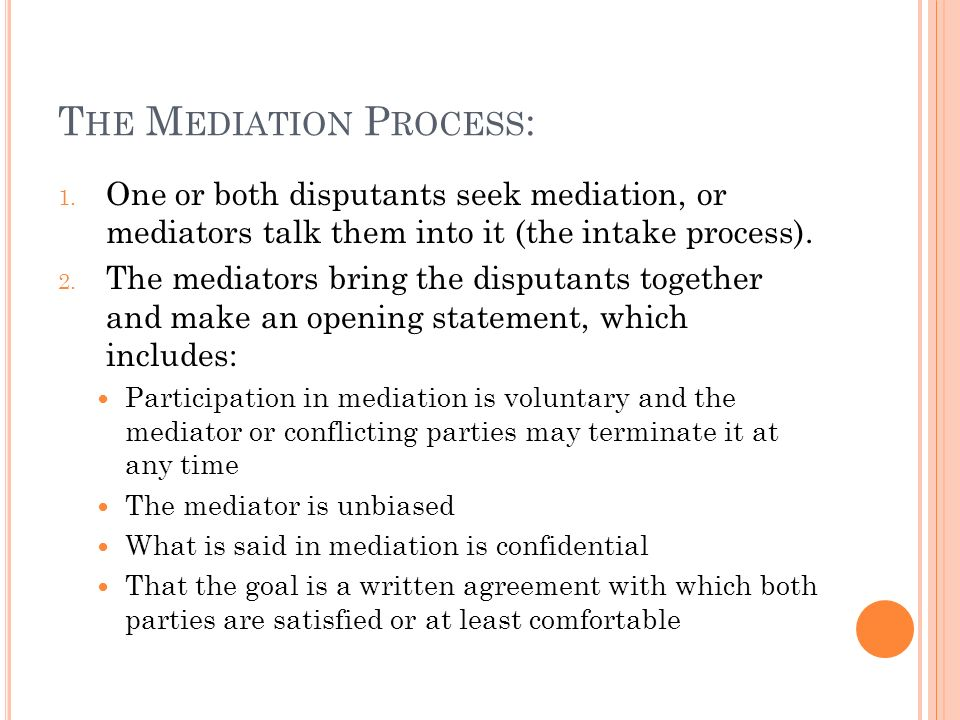 The Mediation Process: