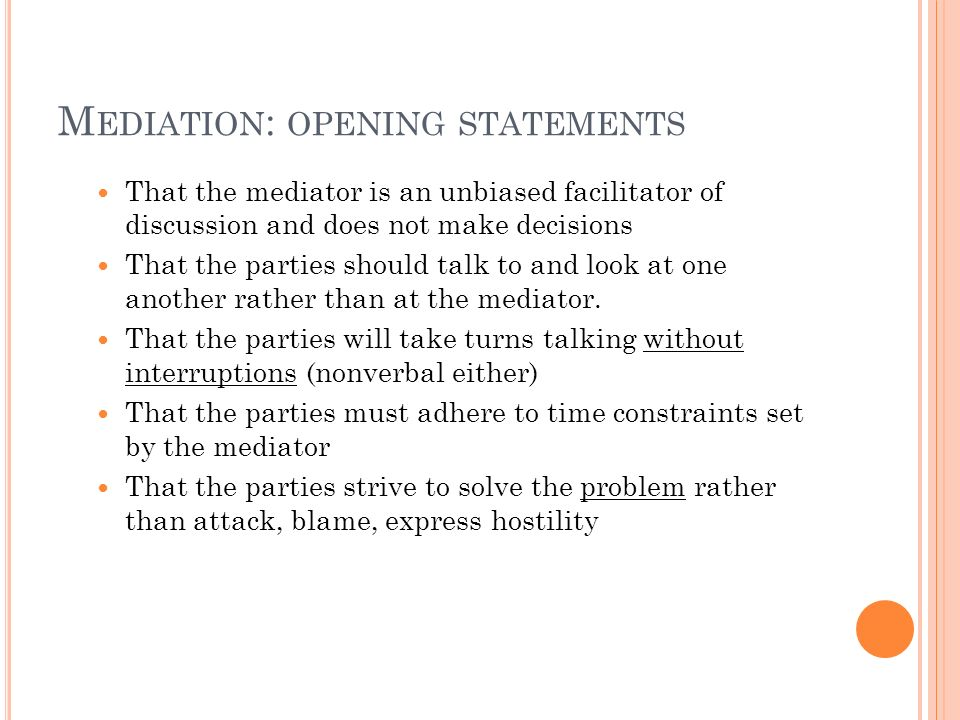 Mediation: opening statements