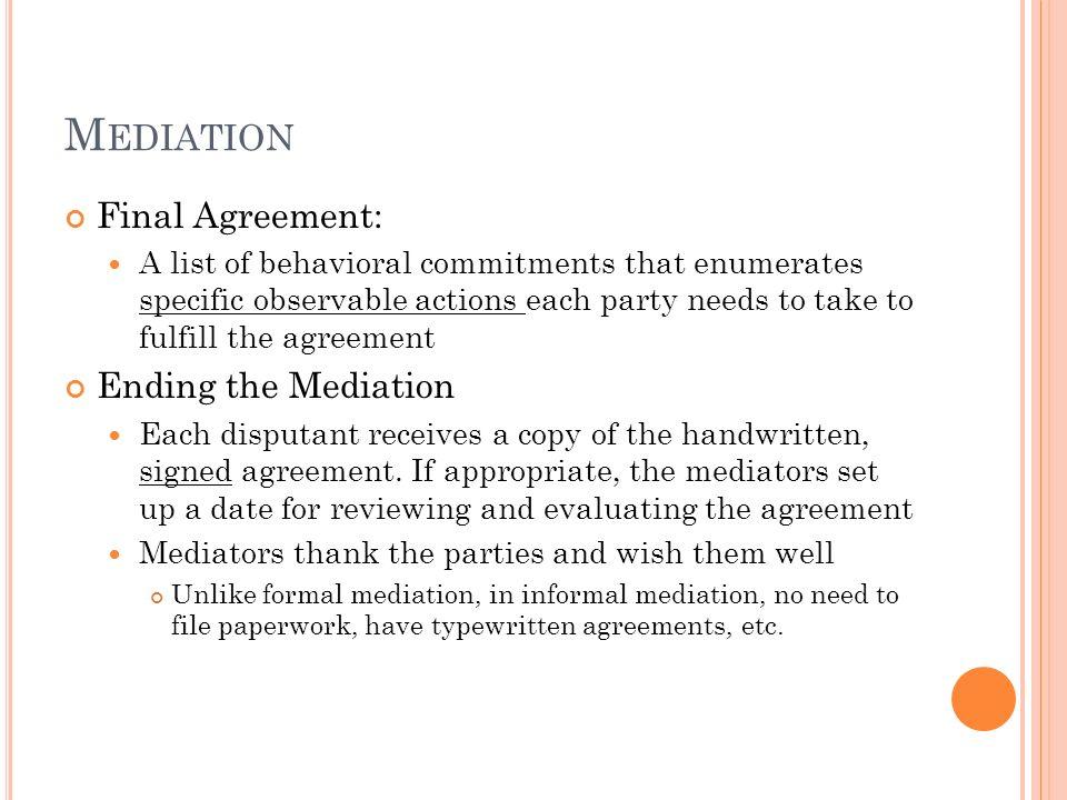 Mediation Final Agreement: Ending the Mediation