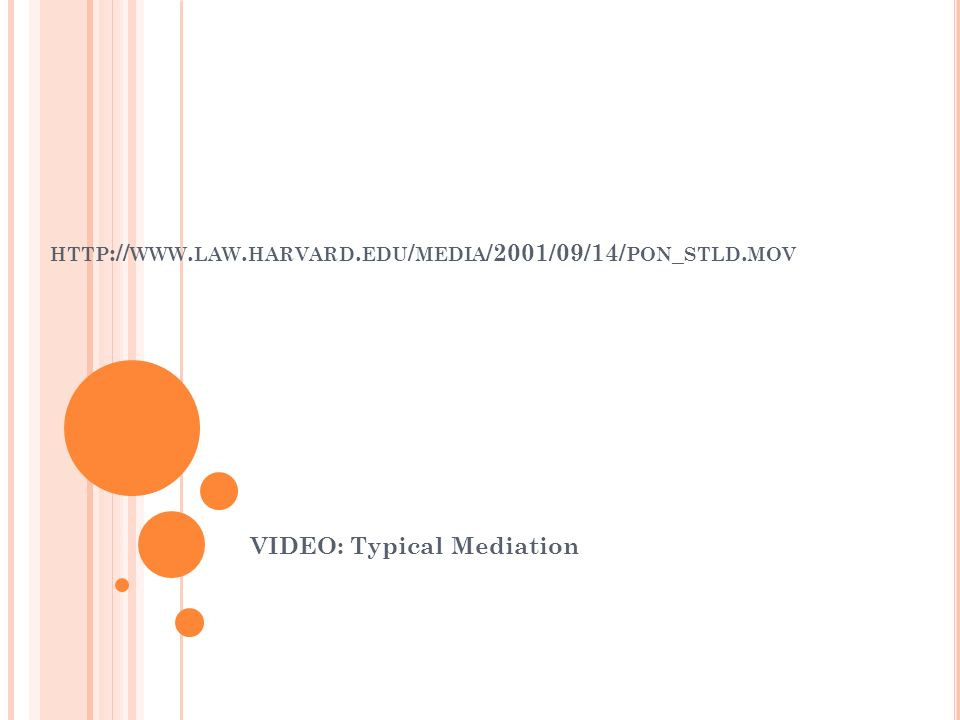 VIDEO: Typical Mediation
