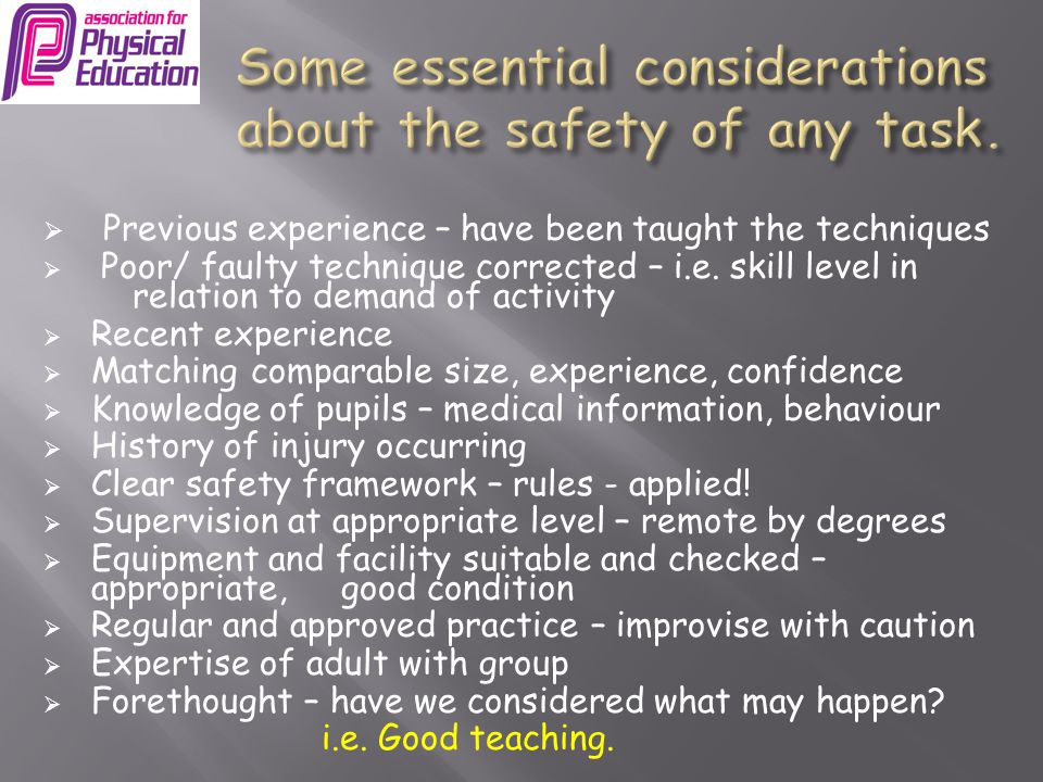Some essential considerations about the safety of any task.