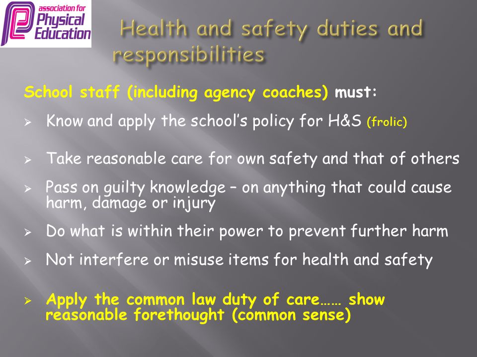 Health and safety duties and responsibilities