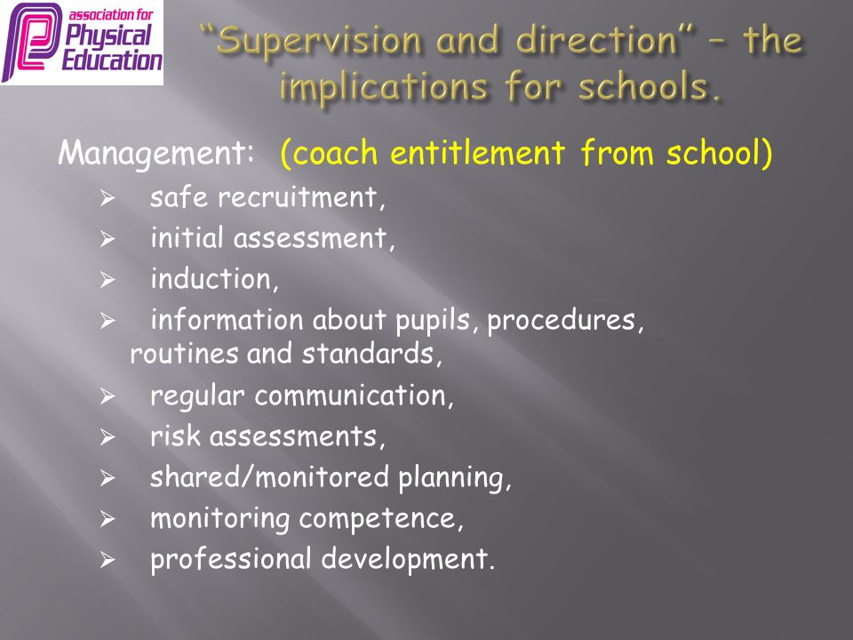 Supervision and direction – the implications for schools.