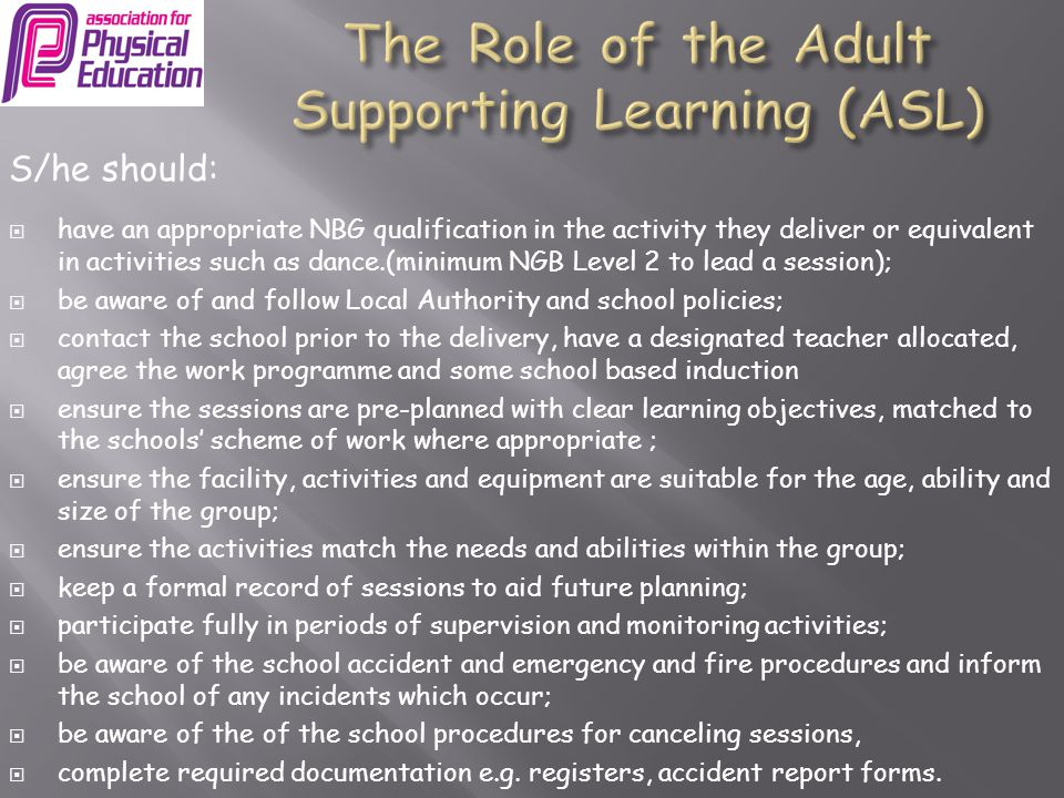 The Role of the Adult Supporting Learning (ASL)