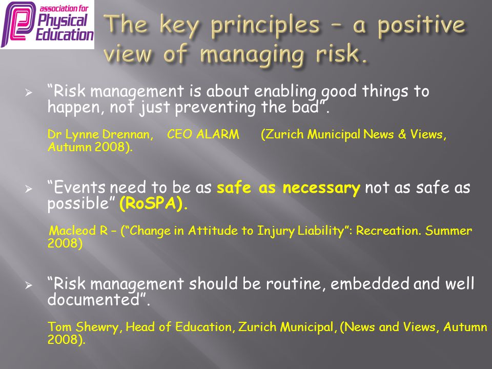 The key principles – a positive view of managing risk.
