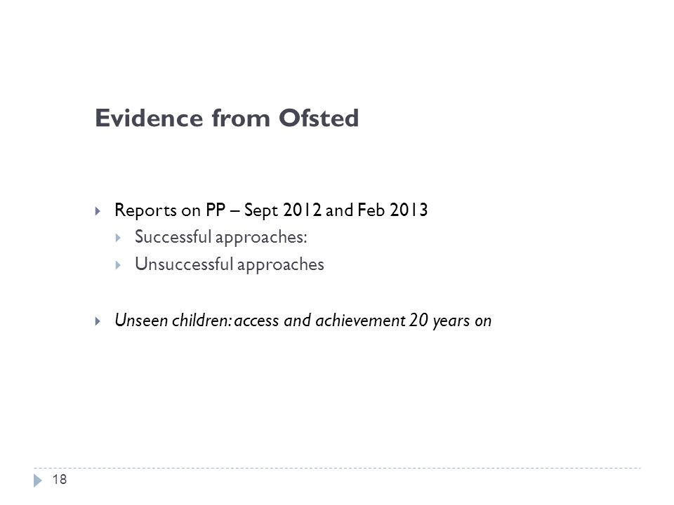Evidence from Ofsted Reports on PP – Sept 2012 and Feb 2013
