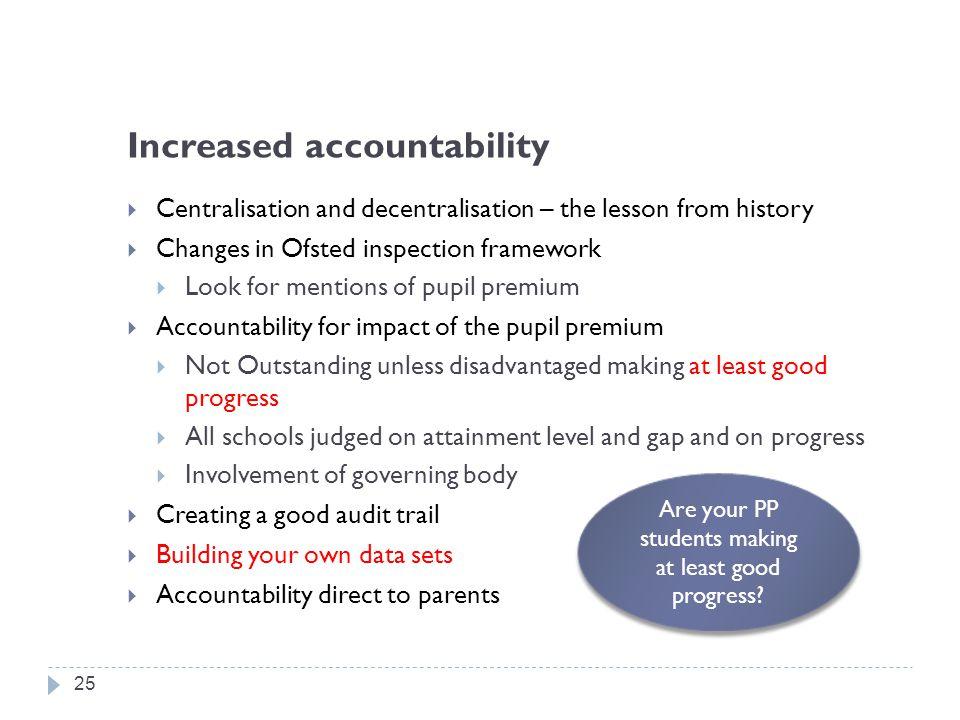 Increased accountability