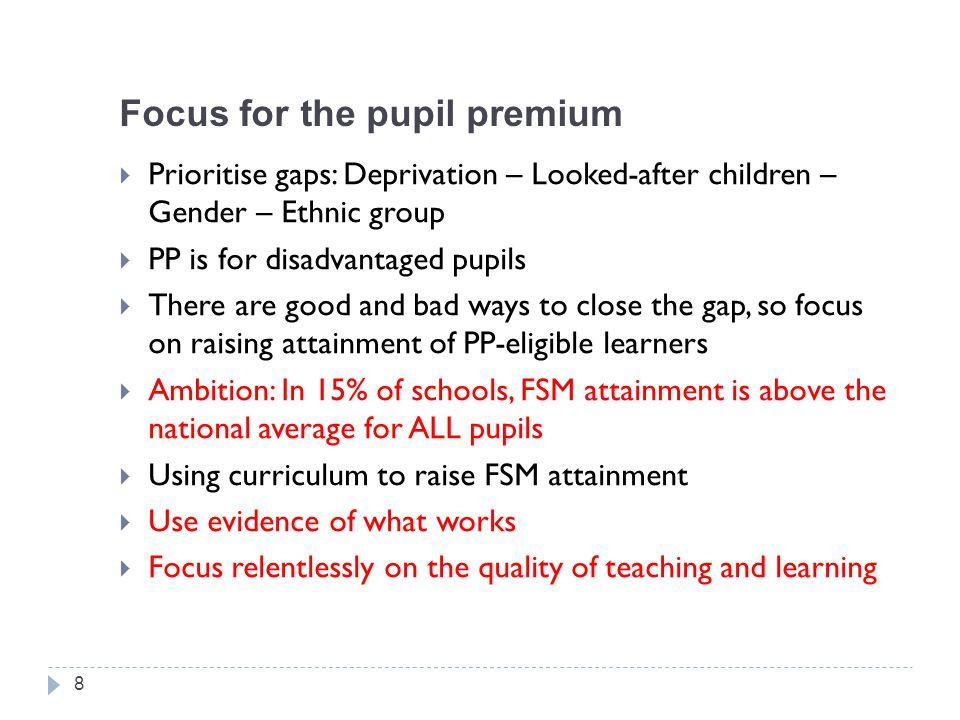Focus for the pupil premium