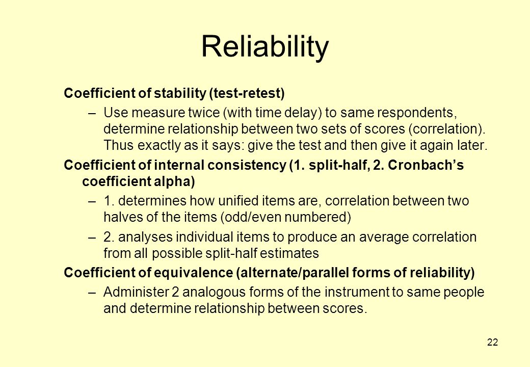 Reliability Coefficient of stability (test-retest)