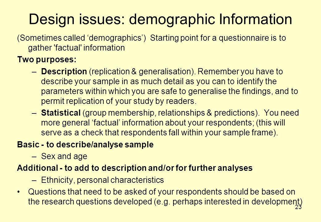 Design issues: demographic Information