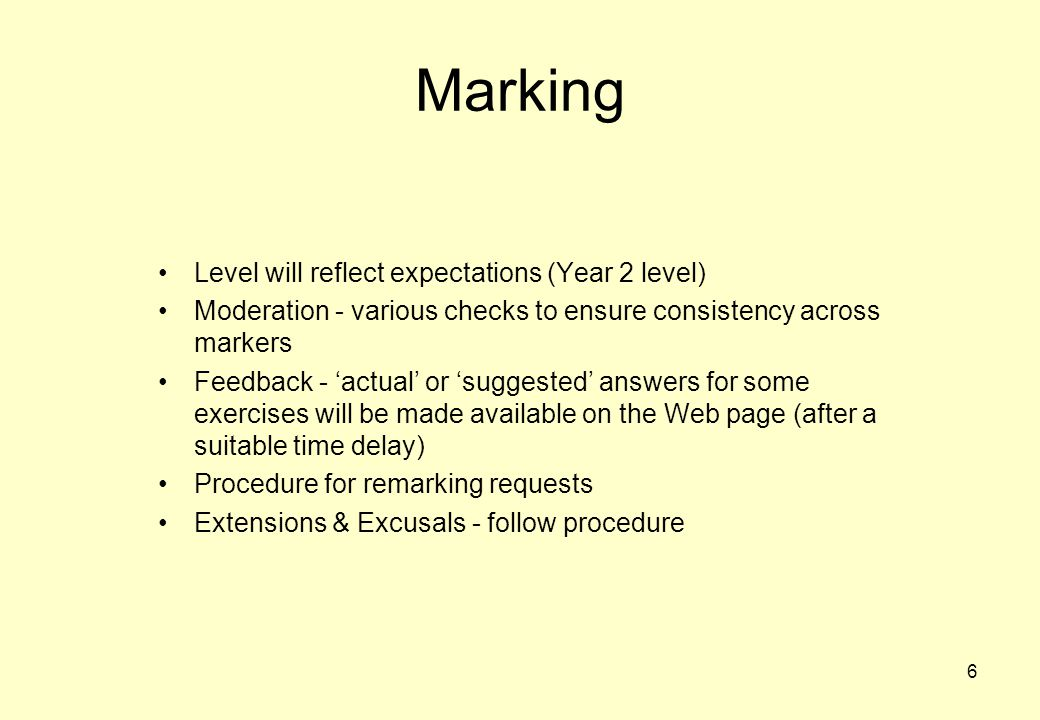 Marking Level will reflect expectations (Year 2 level)