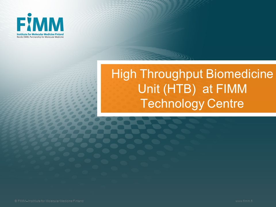 High Throughput Biomedicine Unit (HTB) at FIMM Technology Centre