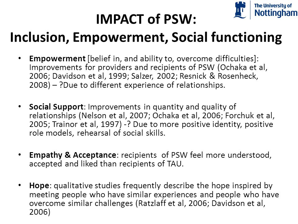IMPACT of PSW: Inclusion, Empowerment, Social functioning