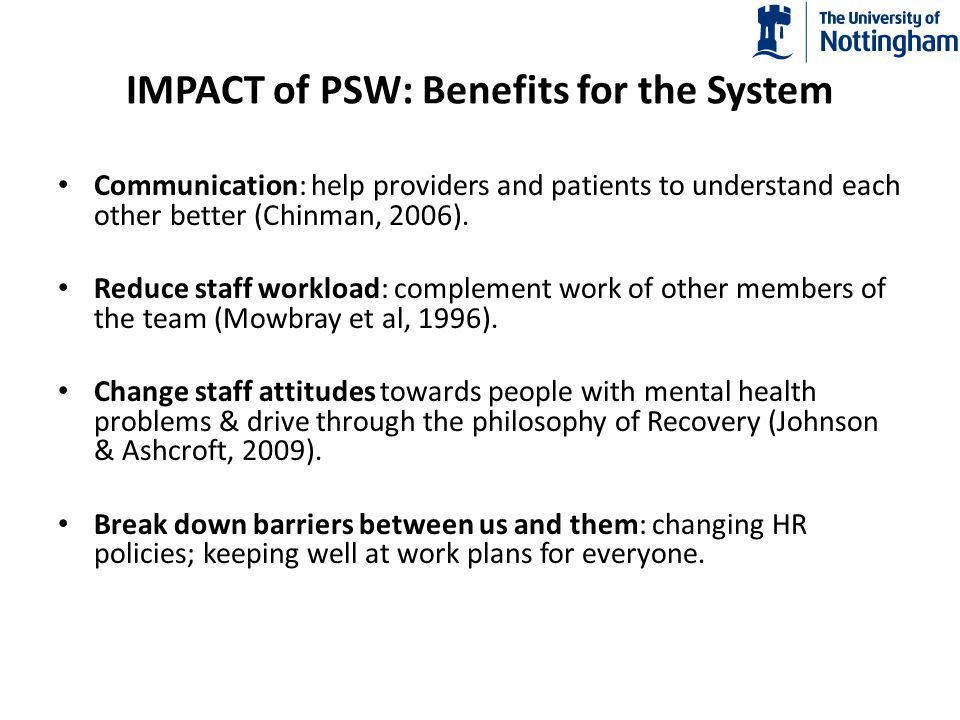 IMPACT of PSW: Benefits for the System