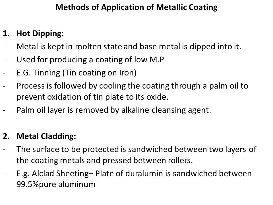 Methods of Application of Metallic Coating