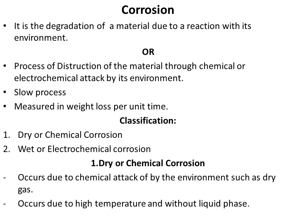 1.Dry or Chemical Corrosion