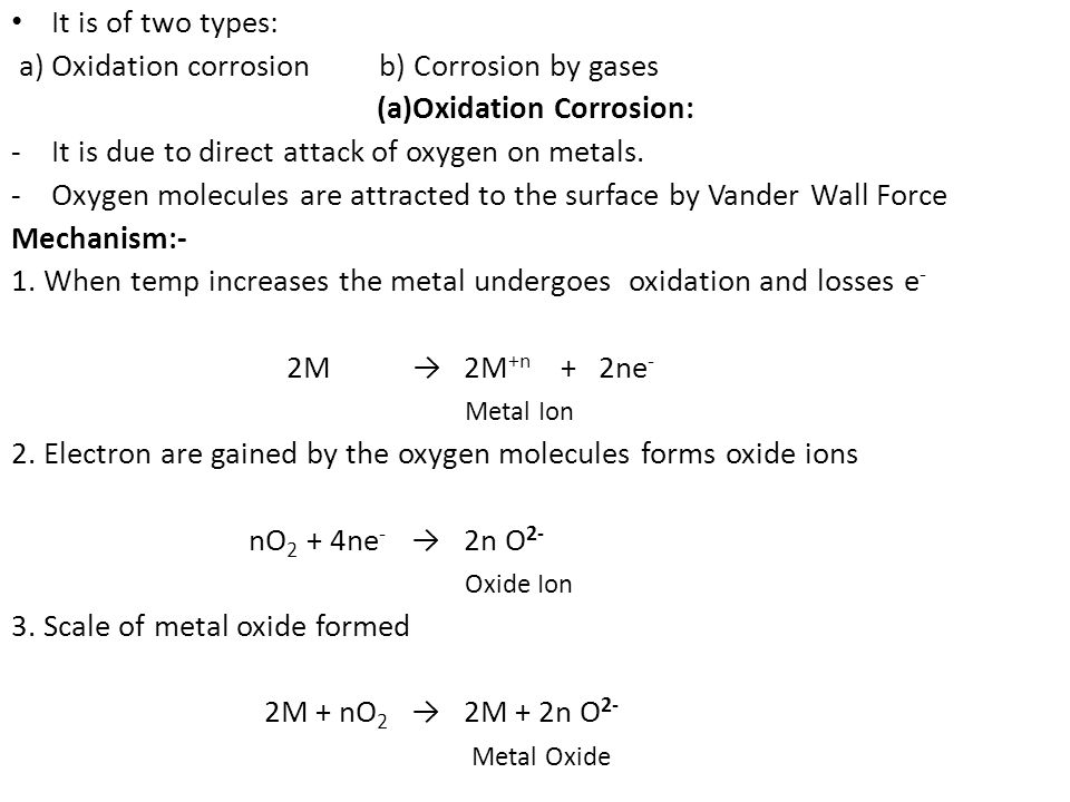 (a)Oxidation Corrosion: