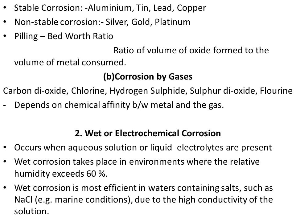 2. Wet or Electrochemical Corrosion