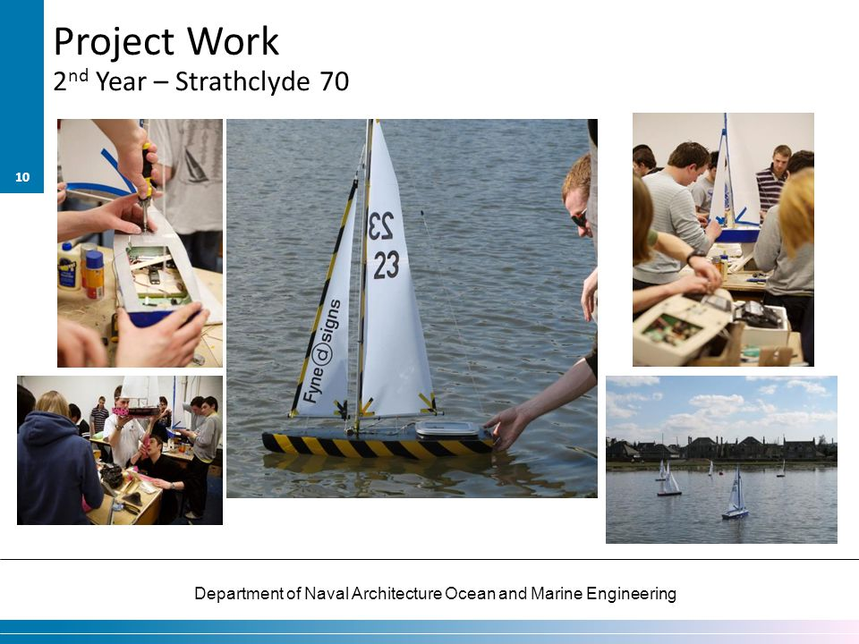 Project Work 2nd Year – Strathclyde 70