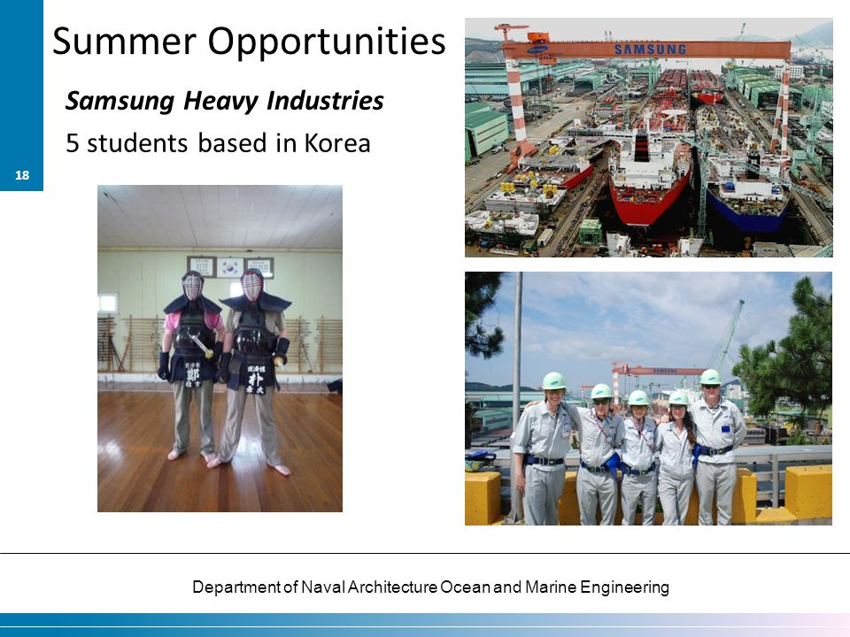 Summer Opportunities Samsung Heavy Industries 5 students based in Korea