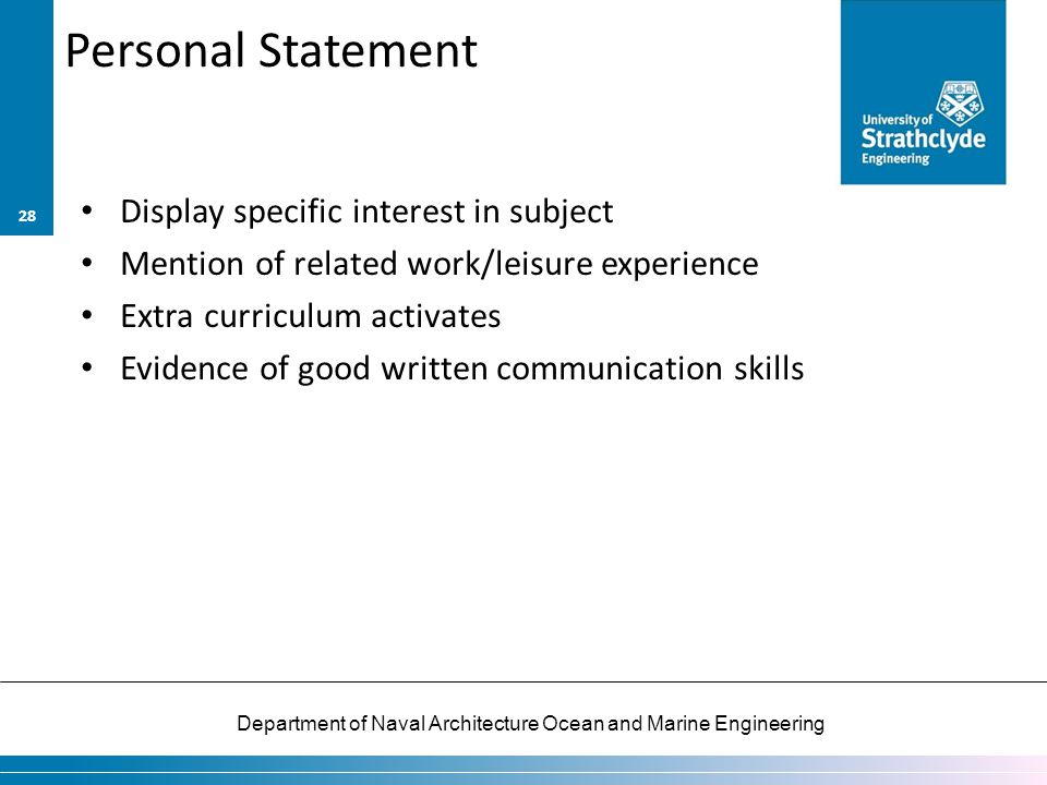 Personal Statement Display specific interest in subject