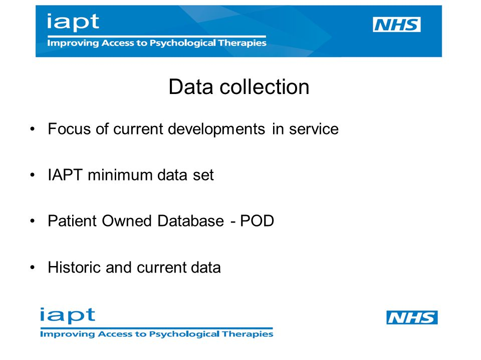 Data collection Focus of current developments in service