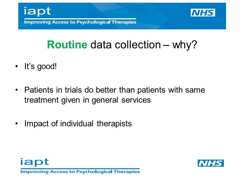 Routine data collection – why