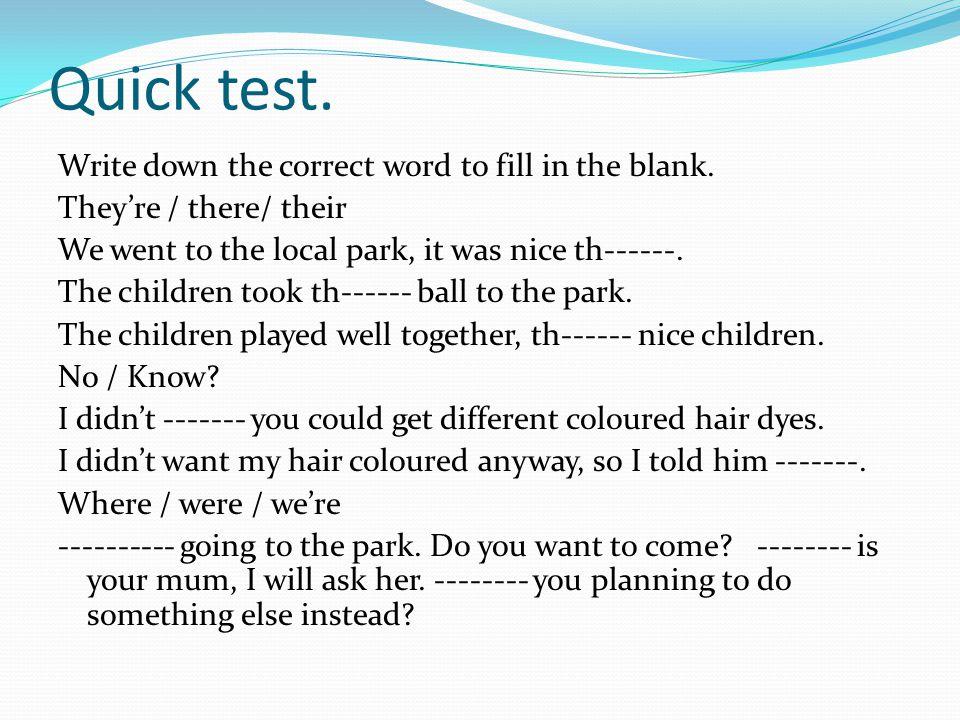 Quick test.