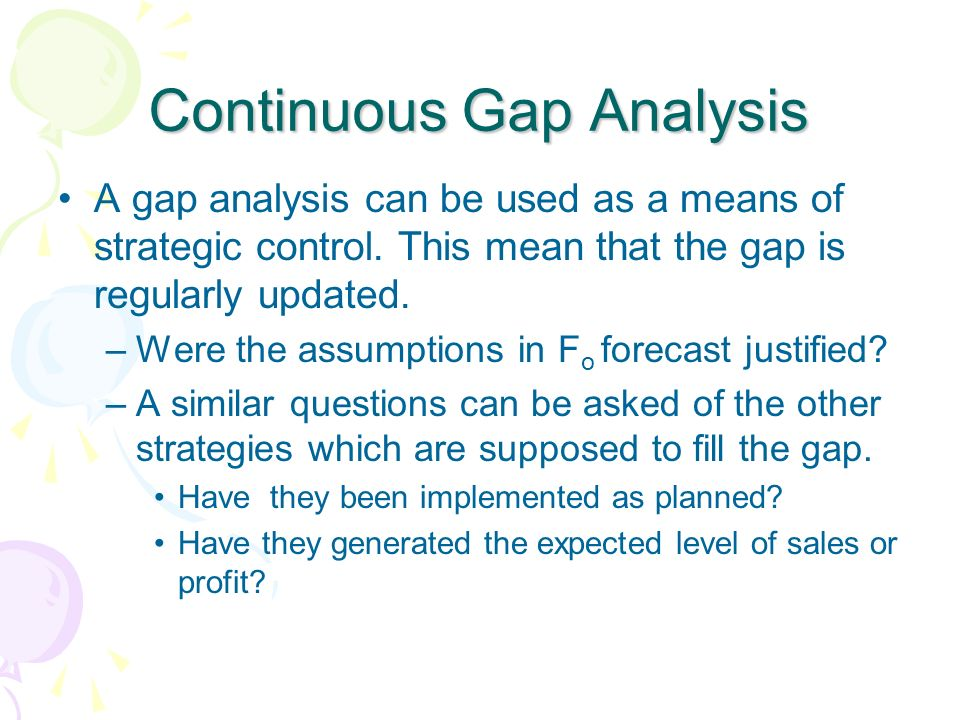 Continuous Gap Analysis