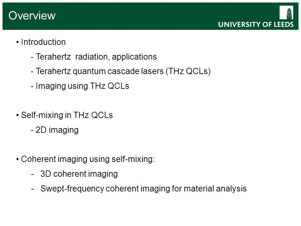 Overview Introduction - Terahertz radiation, applications