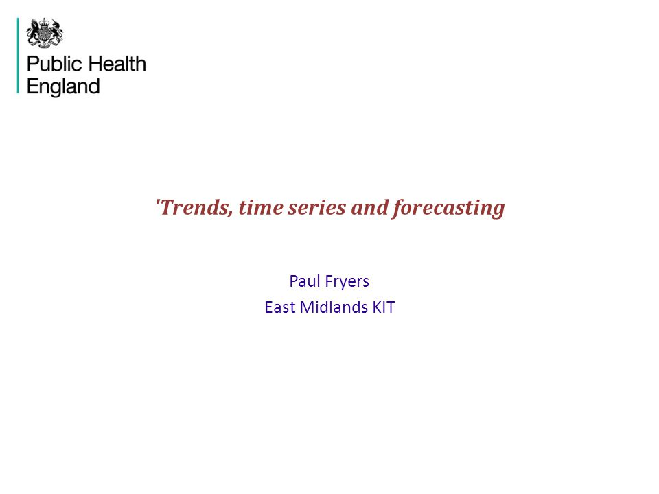 Trends, time series and forecasting